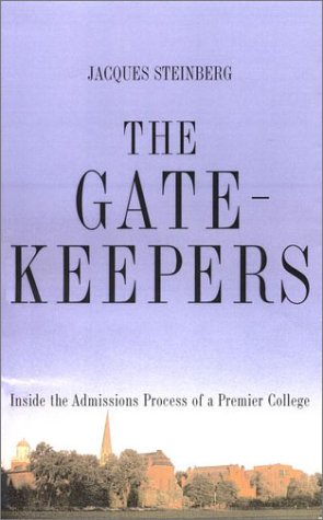 9780670031351: The Gatekeepers