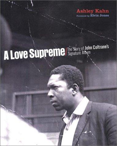 9780670031368: A Love Supreme: The Making of John Coltrane's Masterpiece