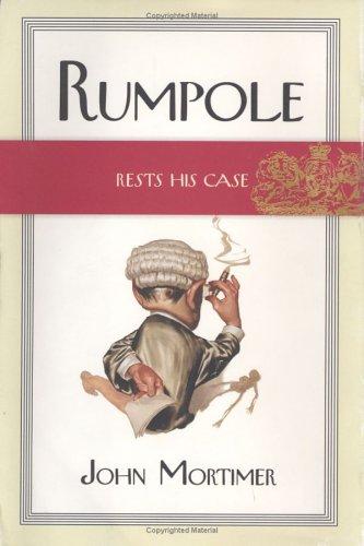 9780670031399: Rumpole Rests His Case