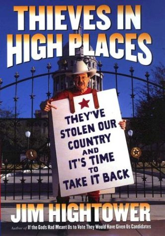 9780670031412: Thieves in High Places: They've Stolen Our Country--And It's Time to Take It Back