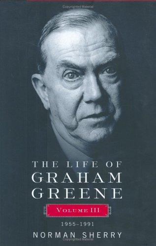 9780670031429: The Life of Graham Greene, Volume 3: 1955-1991