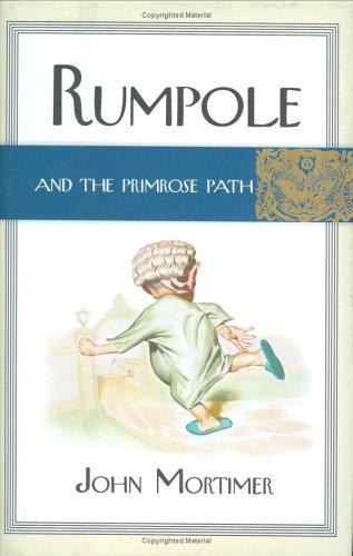 9780670031467: Rumpole and the Primrose Path