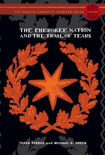 9780670031504: The Cherokee Nation and the Trail of Tears: The Penguin Library of American Indian History series