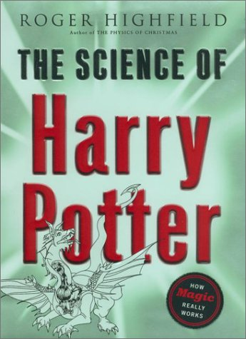 9780670031535: The Science of Harry Potter: How Magic Really Works