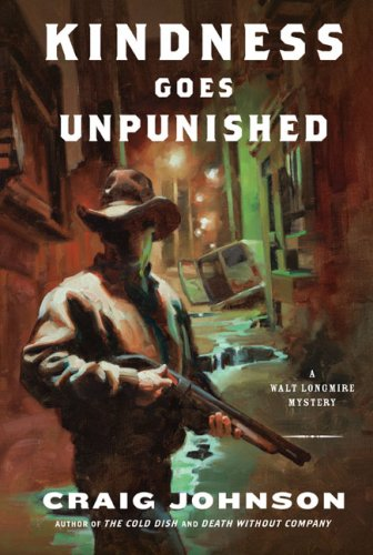 9780670031573: Kindness Goes Unpunished: A Walt Longmire Mystery (Walt Longmire Mysteries)