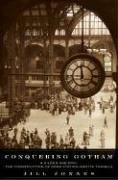 9780670031580: Conquering Gotham: A Gilded Age Epic: The Construction of Penn Station and ItsTunnels
