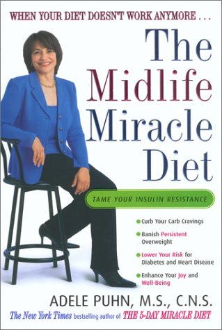 The Midlife Miracle Diet: When Your Diet Doesn't Work Anymore