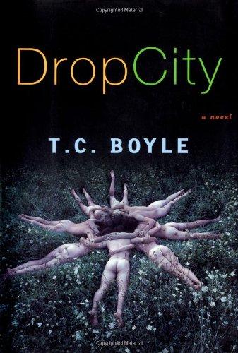 9780670031726: Drop City