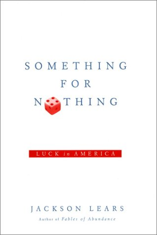 9780670031733: Something for Nothing: Luck in America