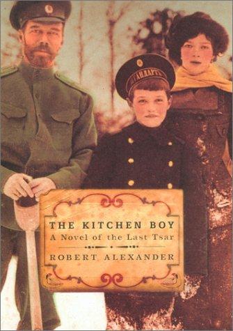 9780670031788: The Kitchen Boy: A Novel of the Last Tsar