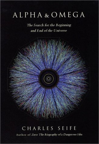 9780670031795: Alpha and Omega: The Search for the Beginning and End of the Universe