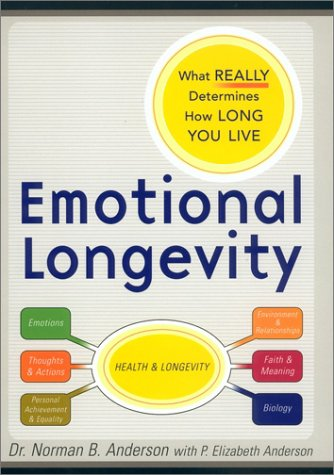 9780670031856: Emotional Longevity: What REALLY Determines How Long You Live