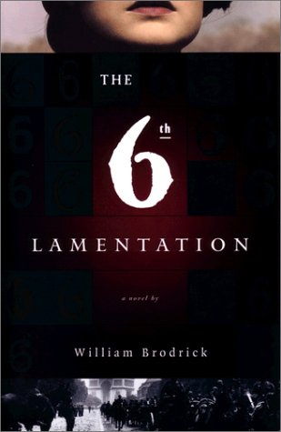The 6th Lamentation: Brodick, William