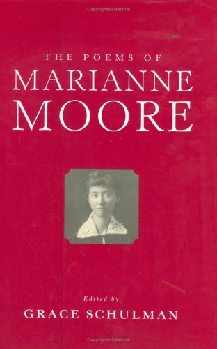 The Poems of Marianne Moore: Moore, Marianne