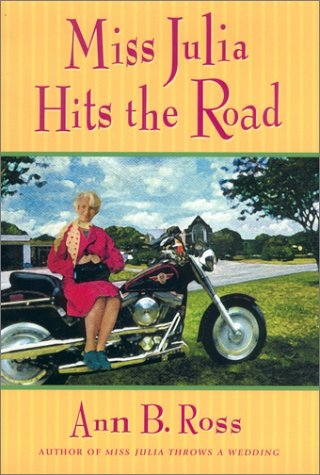 9780670032075: Miss Julia Hits the Road (Southern Comedy of Manners)