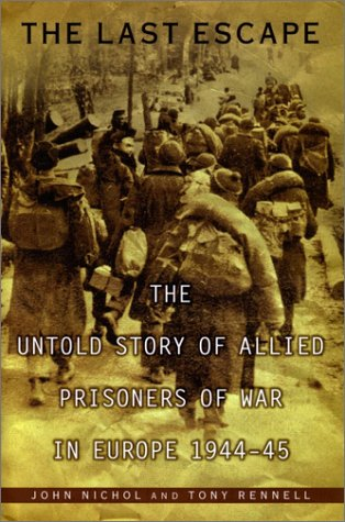 9780670032129: The Last Escape: The Untold Story of Allied Prisoners of War in Europe 1944-45