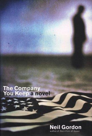 The Company You Keep: Neil Gordon