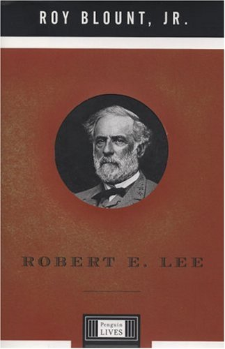 ROBERT E. LEE : A PENGUIN LIFE