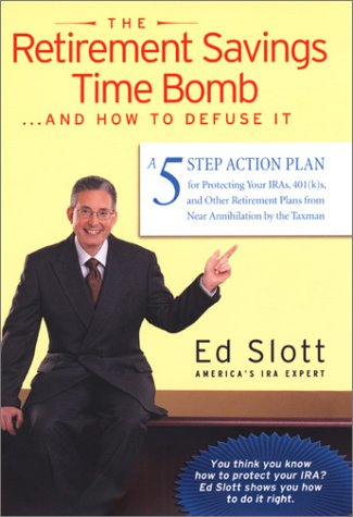 9780670032365: The Retirement Savings Time Bomb ...and How to Defuse It