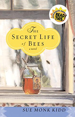 The Secret Life of Bees: Kidd, Sue Monk