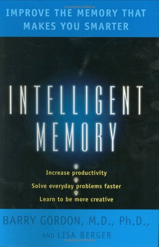9780670032402: Intelligent Memory: Improve the Memory that Makes You Smarter