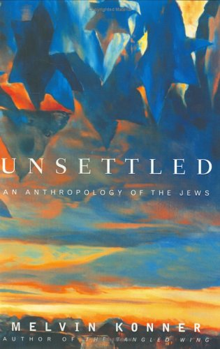 9780670032440: Unsettled: An Anthropology of the Jews