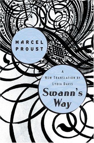 Swann's Way: Marcel Proust; Translator-Lydia