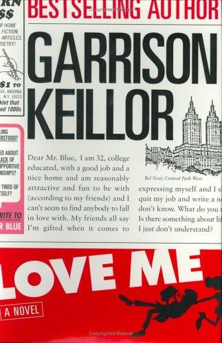 Love Me - a Novel: Keillor, Garrison