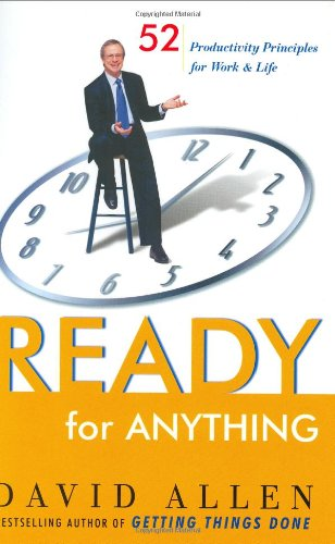 9780670032501: Ready for Anything: 52 Productivity Principles for Work and Life