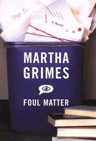 Foul Matter: Grimes, Martha