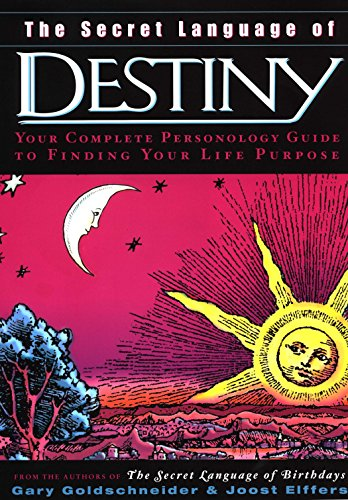 9780670032631: The Secret Language of Destiny: A Complete Personology Guide to Finding Your Life Purpose