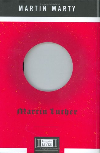 Martin Luther (Penguin Lives Series)