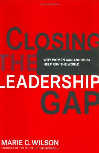 9780670032747: Closing the Leadership Gap: Why Women Can and Must Help Run the World