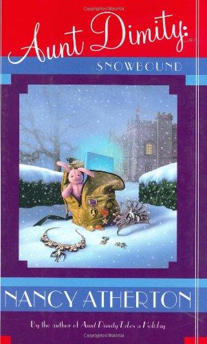 9780670032785: Aunt Dimity: Snowbound: Snowbound (Atherton, Nancy)