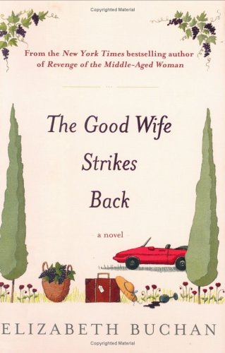 9780670032808: The Good Wife Strikes Back