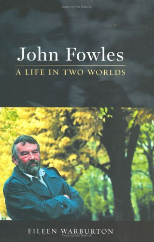 9780670032839: John Fowles: A Life in Two Worlds