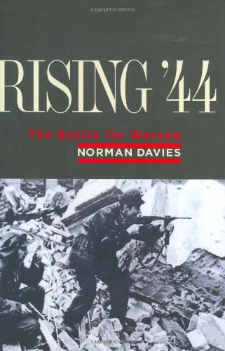 9780670032846: Rising '44: The Battle for Warsaw