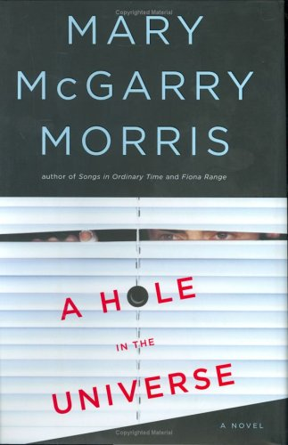 9780670032884: A Hole in the Universe (Morris, Mary Mcgarry)