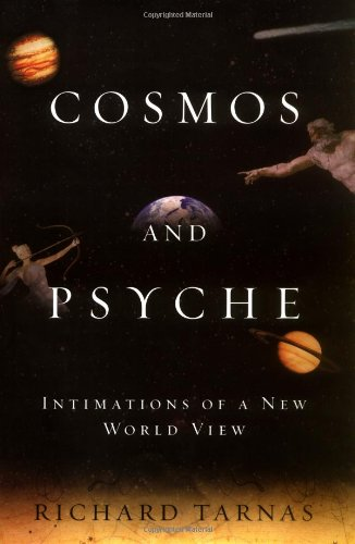 9780670032921: Cosmos & Psyche: Intimations of a New World View