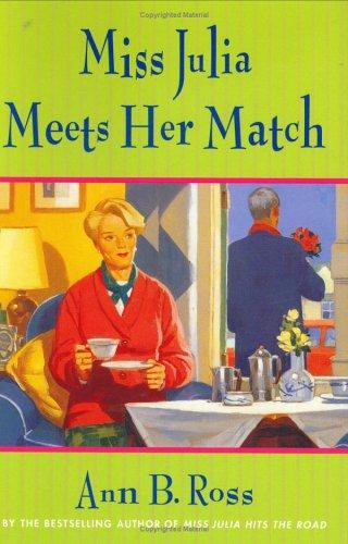 Miss Julia Meets Her Match: ROSS, ANN B.