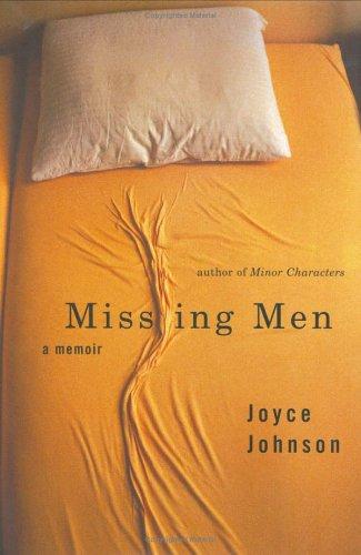 Missing Men: A Memoir: Joyce Johnson