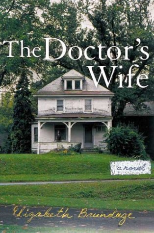 9780670033164: The Doctor's Wife