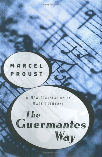 The Guermantes Way: Marcel Proust; Translator-Mark