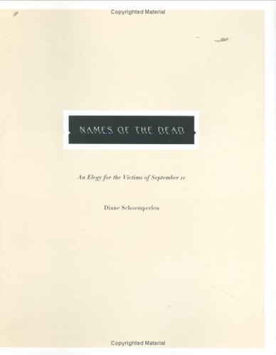 9780670033256: Names of the Dead: An Elegy for the Victims of September 11