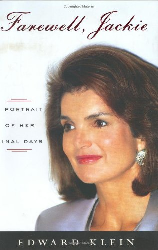 9780670033317: Farewell, Jackie: A Portrait of Her Final Days