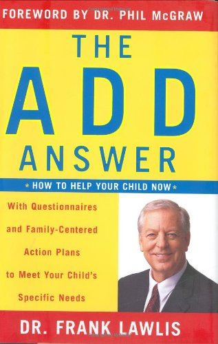 9780670033362: The Add Answer: How to Help Your Child Now