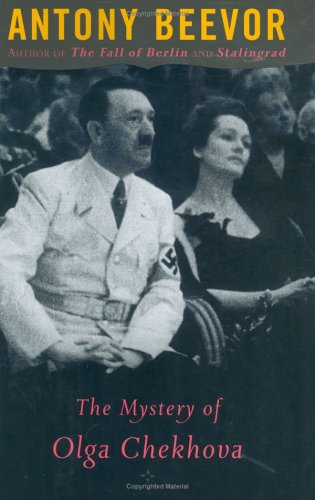 The Mystery Of Olga Chekhova: Was Hitler's: Beevor, Antony