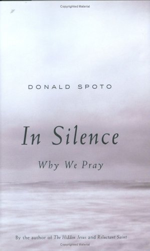 9780670033478: In Silence: Why We Pray
