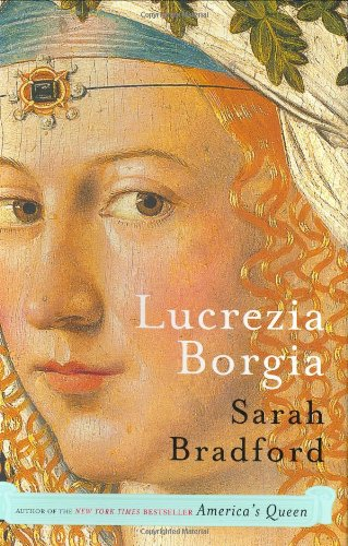 9780670033539: Lucrezia Borgia: Life, Love And Death In Renaissance Italy