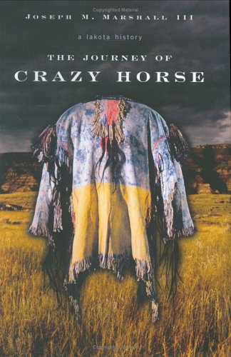 9780670033553: The Journey Of Crazy Horse: A Lakota History